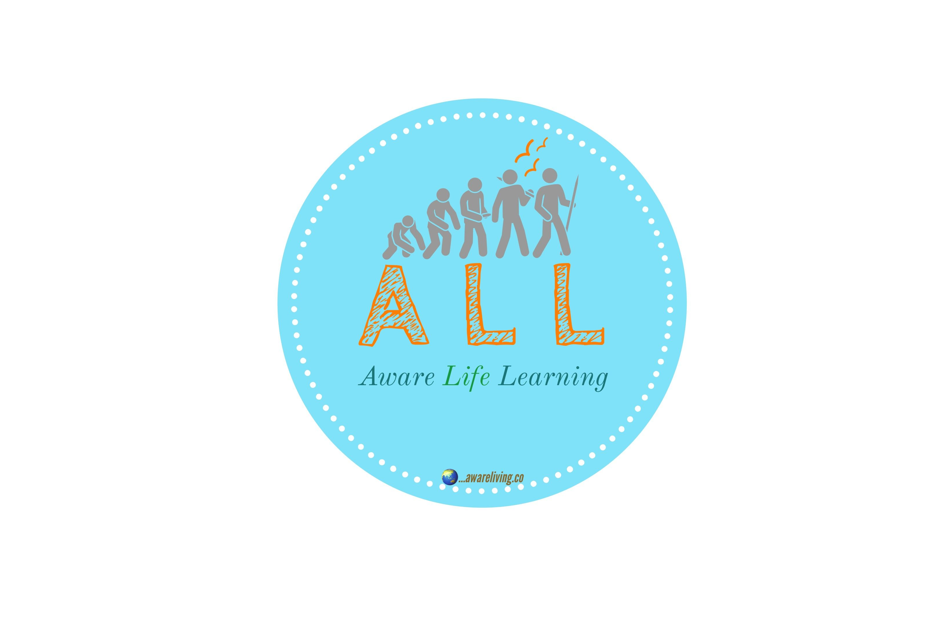 Aware Life Learning